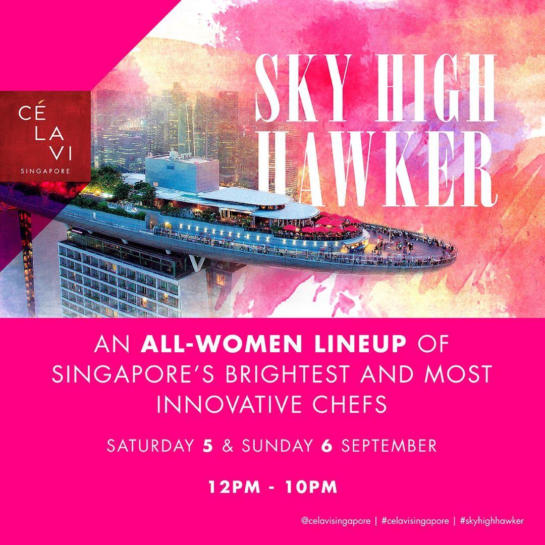 Sky High Hawker at Cé La Vi: 5 – 6 September 2020 (Singapore)