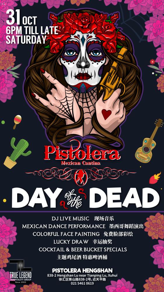Dia de los Muertos at Pistolera: 31 Oct 2020 (Shanghai)